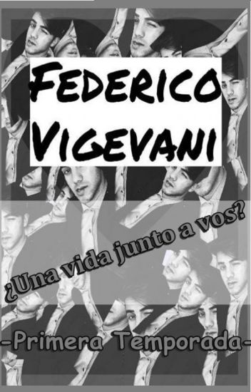 Federico Vigevani, ¿Una vida junto a vos? (Fede Vigevani & Tn) Dosogas