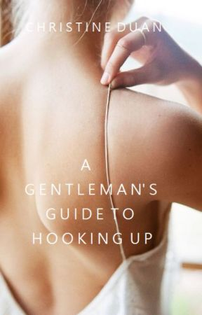 A Gentleman's Guide to Hooking Up by rainbowbrook