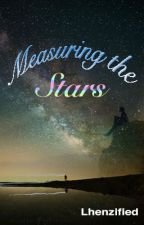 Measuring The Stars by Lhenzified