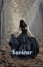 Saviour {#1 Saviour Trilogy} by vulturemonem