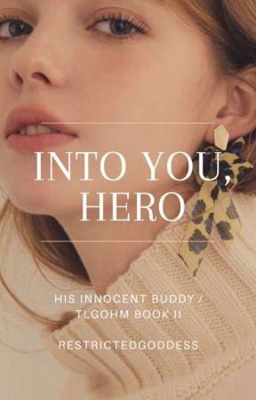 TLGOHM II: Into You, Hero by RestrictedGoddess