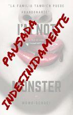 Im not a Monster (Secuela de MEDUV) by Momo-sensei