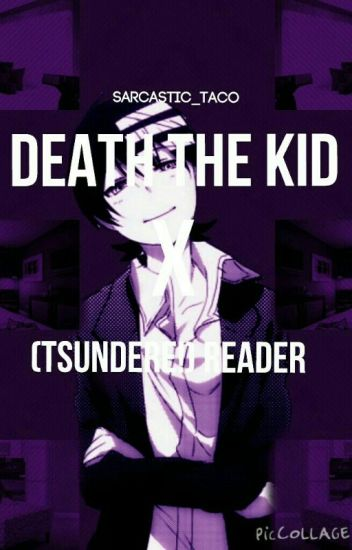 death the kid x reader (^.^)