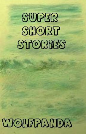 super short stories descriptive essay wattpad super short stories