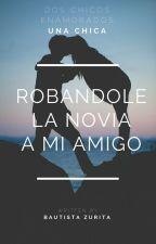 Robandole La Novia A Mi Amigo- Mario Bautista y Juanpa Zurita  ❤ by BautistaZurita