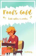 Fool's Gold (Bill Cipher X Reader) by anadelrey_