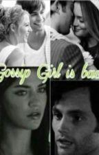 Gossip Girl is back by XXXJazminXXX