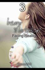 Insane Martyrdom : Facing Reality (3) by iloveyou718