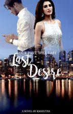 Last Desire by KMinutee