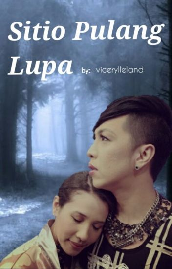 Sitio Pulang Lupa (ViceRylle A/U story)