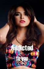 Addicted to you by ShAhDShA