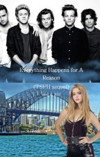 Everything Happens for a Reason (TSFH Sequel) by tommotomlinson11