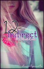 12 INDIRECT KISSES [One-shot] by ScratchPaperAndPen
