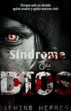 SINDROME DE DIOS by DarwinsHerrera
