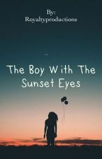 The Boy with The Sunset Eyes  by Royaltyproductions