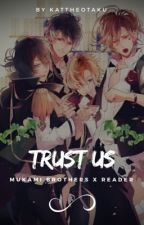 「Trust Us」| Diabolik Lovers [ Temporarily Discontinued ] by KatTheOtaku