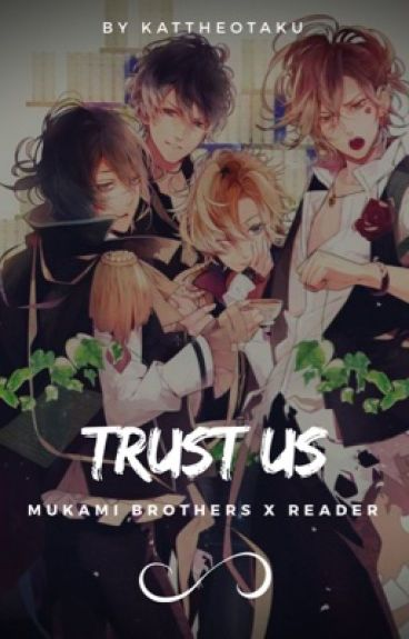 「Trust Us」| Diabolik Lovers [ Temporarily Discontinued ]