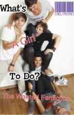 What's A Girl To Do? ~TW Fanfic~ by CaeLeigh06