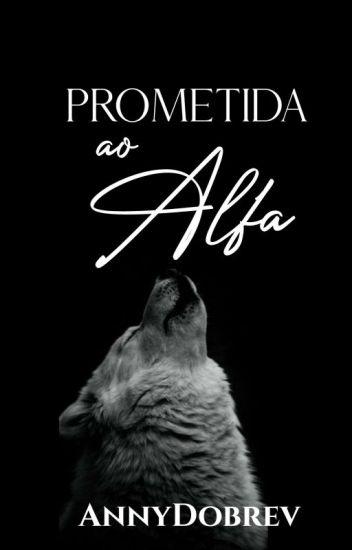 Prometida ao Alfa (Concluído)
