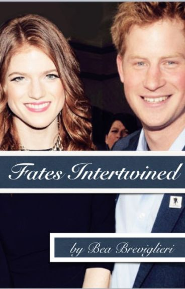 Fates Intertwined ( A Prince Harry Fanfiction)