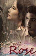 Raining Rose (Sequel 25th February) by leejiraice