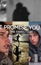 I Promise you {Tmr} by MockingjayRunner