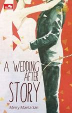 A Wedding-After Story by tuing_tuing