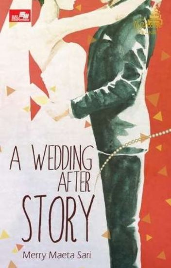A Wedding-After Story