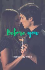 Before You by jesskwhite