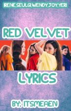 Red Velvet Lyrics by ItsMeAen