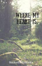 Where My Heart Is... boyxboy by SuckedInByBooks