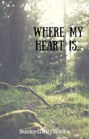 Where My Heart Is... boyxboy by SuckedInByBooks