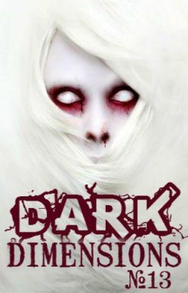 Dark Dimensions #13 by Dark_Dimensions