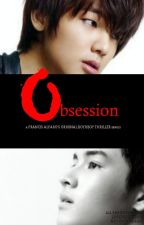 OBSESSION [BOYXBOY INTENSE THRILLER COMPLETED SHORT SERIES] #Wattys2015 by FrancisAlfaro