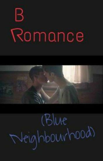 (B)romance (Blue Neighbourhood)