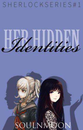 Her Hidden Identities  by ArtemisZhane