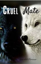 Cruel Mate by OmegaF3ver360Forever