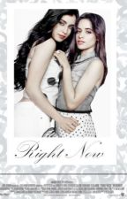 Right Now Camren ☯ by krlcabello