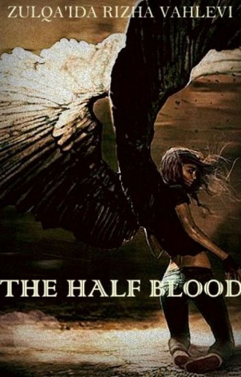 THE HALF BLOOD