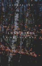 Lost Girls by twelvewonderingstars