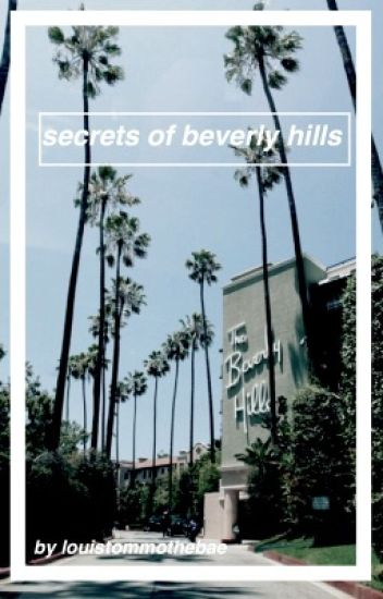 The secrets of beverly hills  {Joshaya}