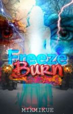 Freeze Burn: Lead to Accomplish by Silent_Author_Mikk