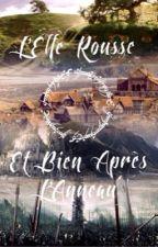 L'Elfe Rousse et bien après L'Anneau by MadameMonsieur