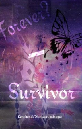 Forever?-Survivor by LostSkywalker