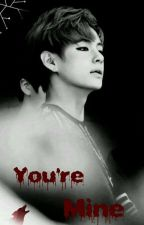 You're mine : Benimsin》Kim Taehyung by ummuyildiz33
