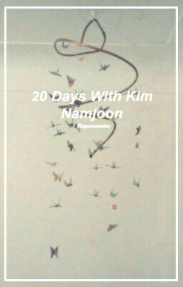 20 Days With Kim Namjoon || RAPMONSTER FF || O N H O L D