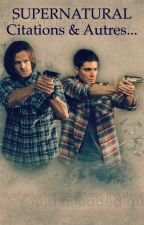 Supernatural : Citations & Autres... by eyecandy245