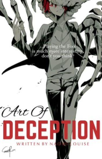 Art Of Deception {Under Indefinite Hiatus}
