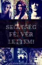 Segítség Félvér Lettem! by FallenWhiteShadow
