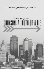 Crimson; A Truth Or A Lie (Sherlock Daughter Fanfic) 2nd book by every_episode_counts